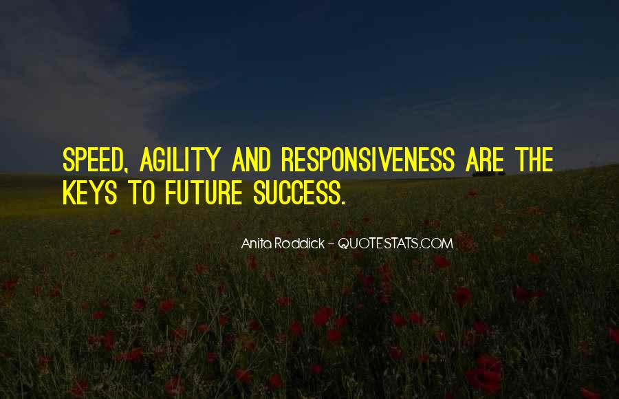 Speed Agility Quotes #1337731