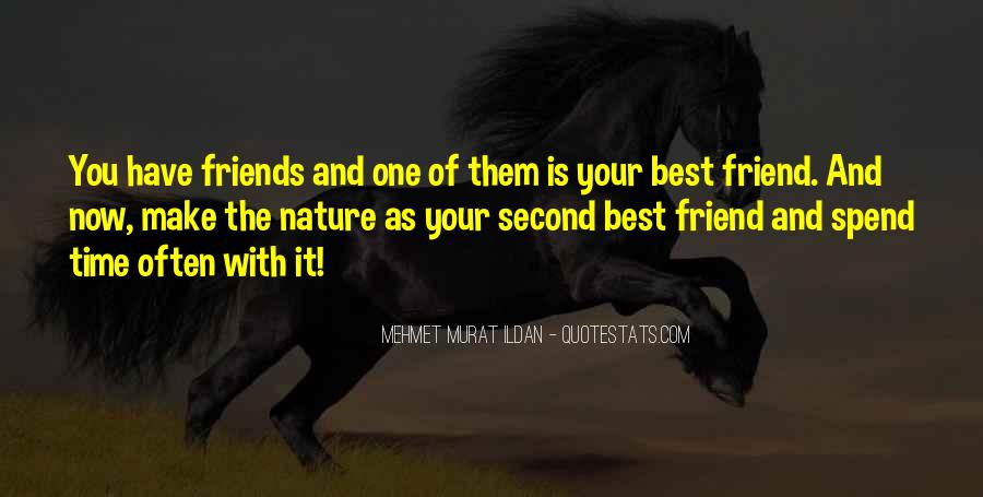 Spend Some Time With Friends Quotes #111965