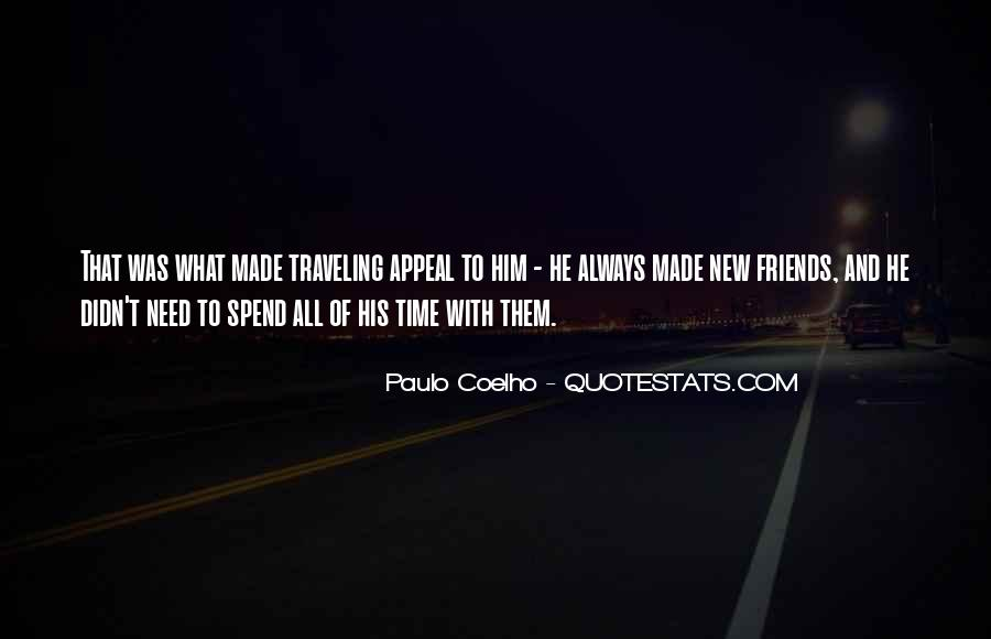 Spend Some Time With Friends Quotes #120970