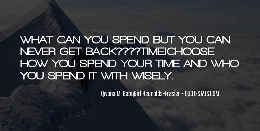 Spend Some Time With Friends Quotes #562314