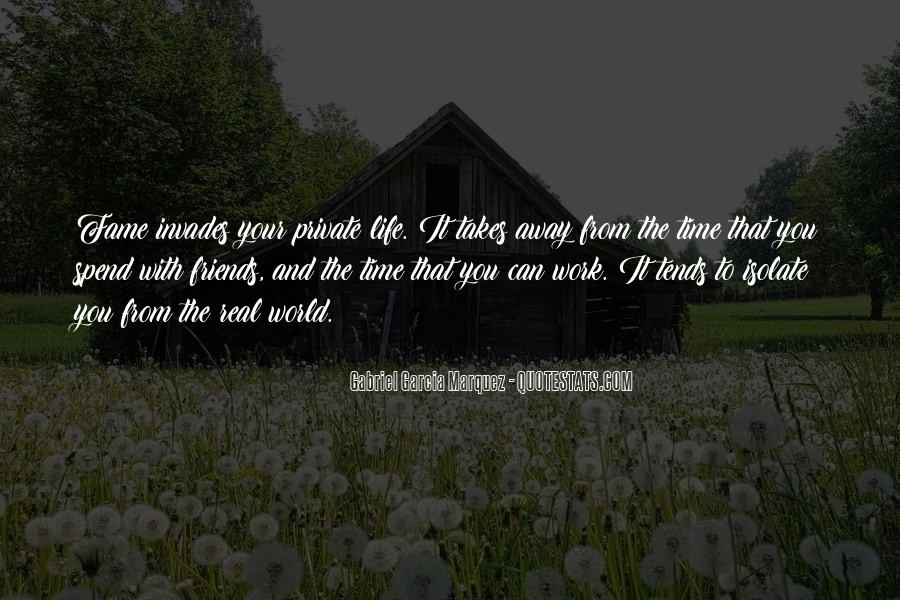 Spend Some Time With Friends Quotes #90184