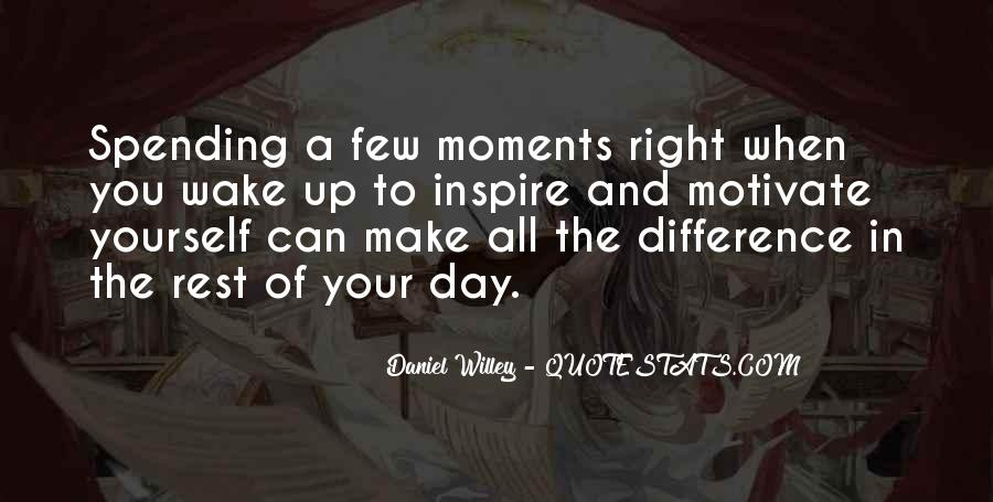 Spending Moments With You Quotes #169478