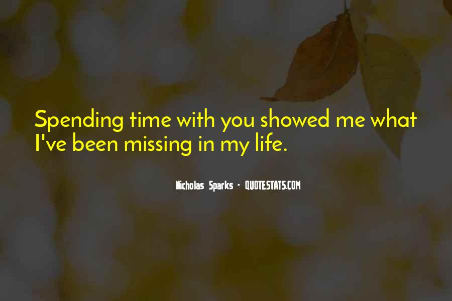 Spending My Whole Life With You Quotes #209321