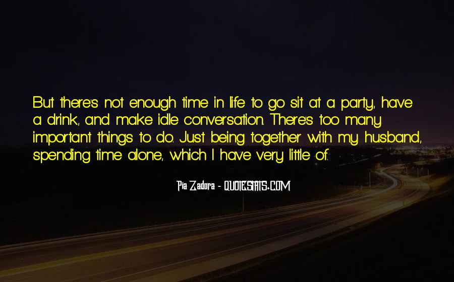 Spending Time With My Husband Quotes #27402