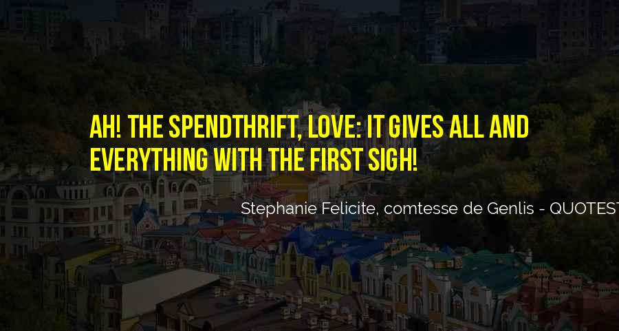 Spendthrift Quotes #1365784
