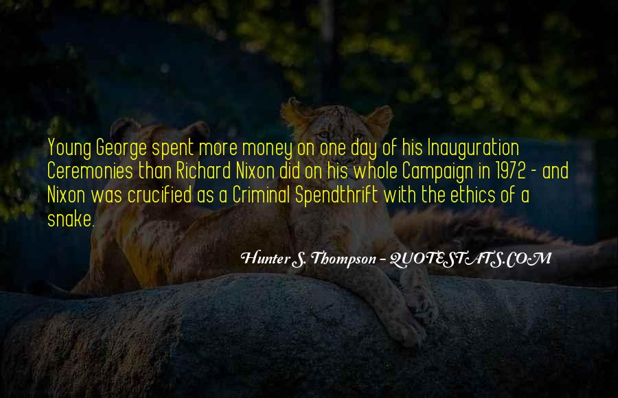 Spendthrift Quotes #1406322