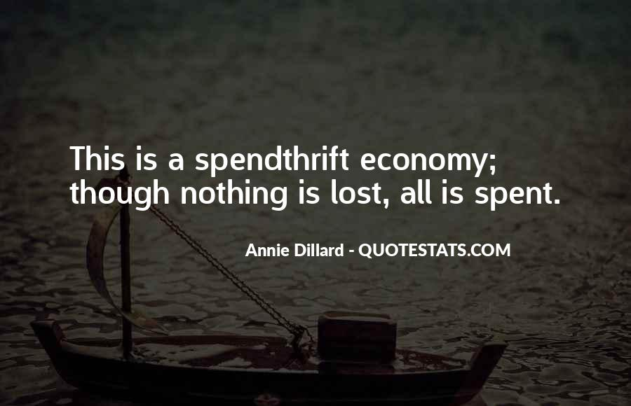 Spendthrift Quotes #1448217