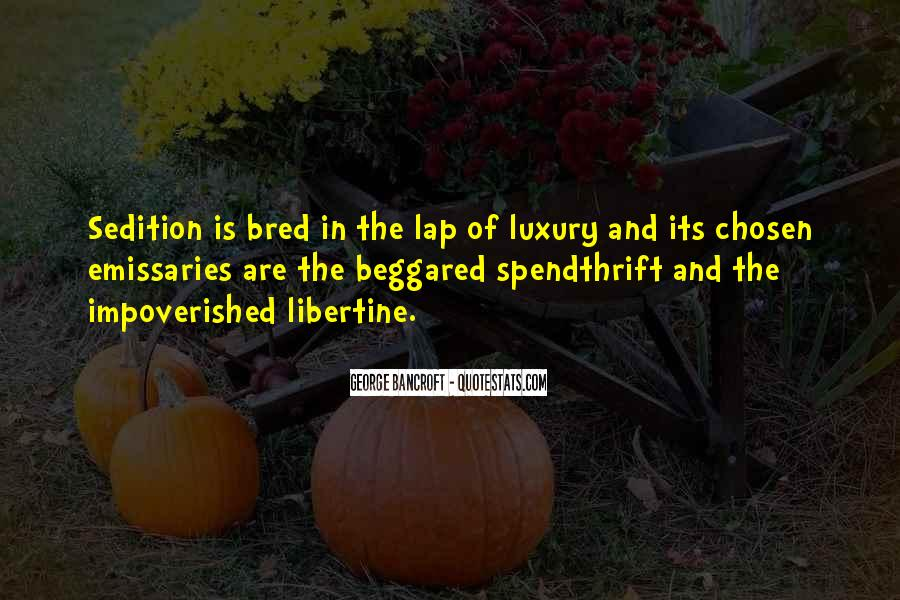 Spendthrift Quotes #1495718