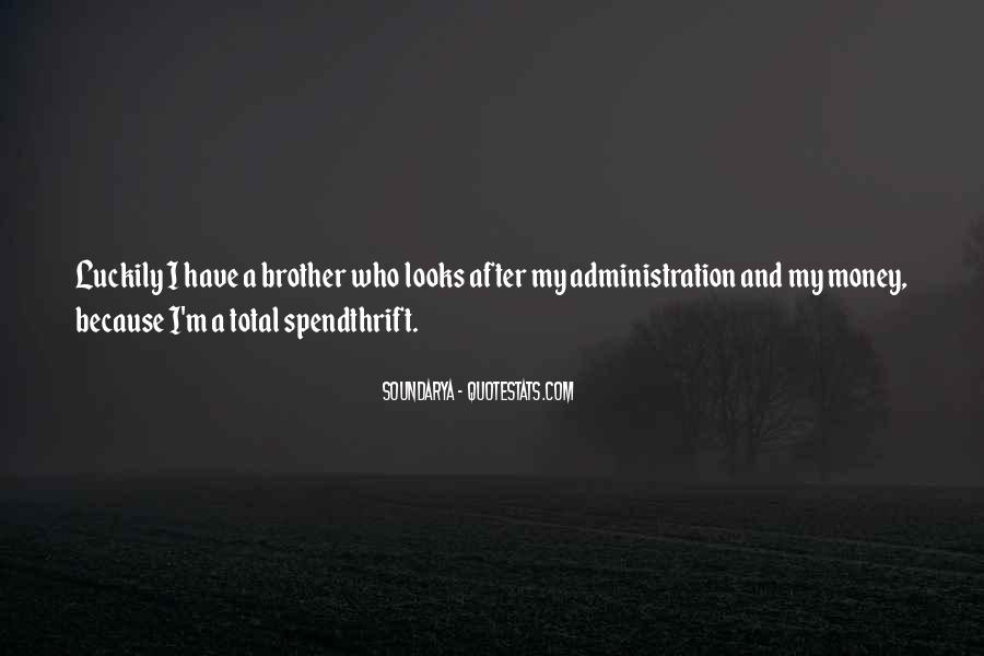 Spendthrift Quotes #1646663
