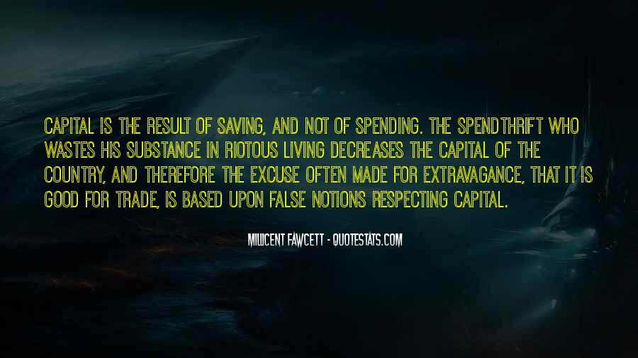 Spendthrift Quotes #1716912