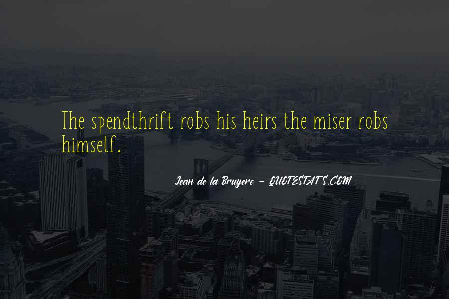 Spendthrift Quotes #475572