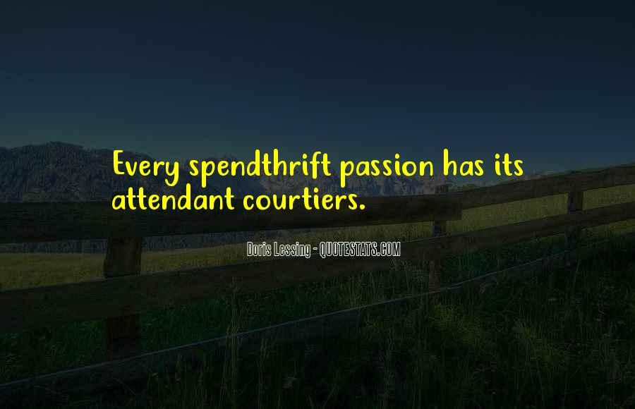 Spendthrift Quotes #536542
