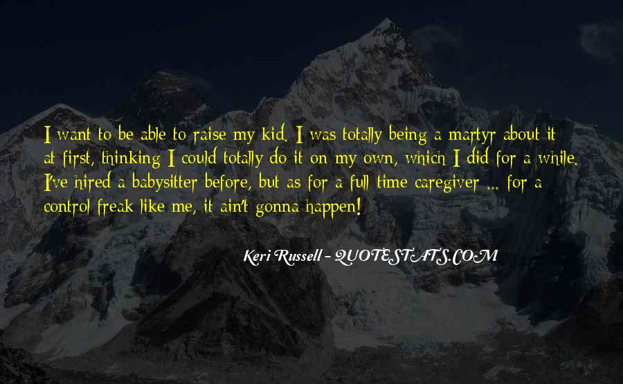 Quotes About Being A Babysitter #568974