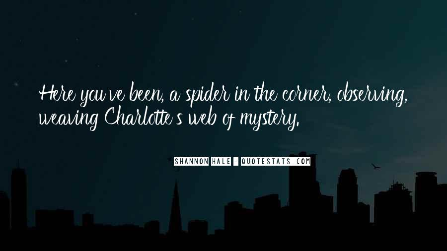 Spider's Web Quotes #541817
