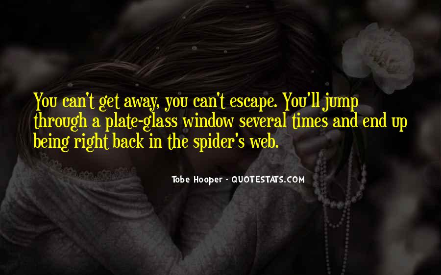 Spider's Web Quotes #711622