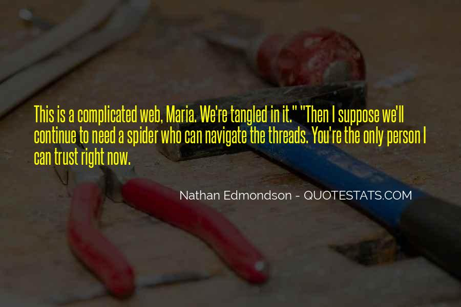 Spider's Web Quotes #759908