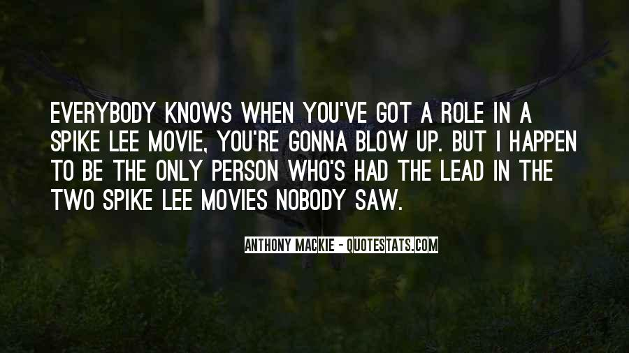 Spike Lee Movie Quotes #1357193