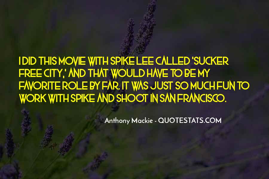 Spike Lee Movie Quotes #1524336