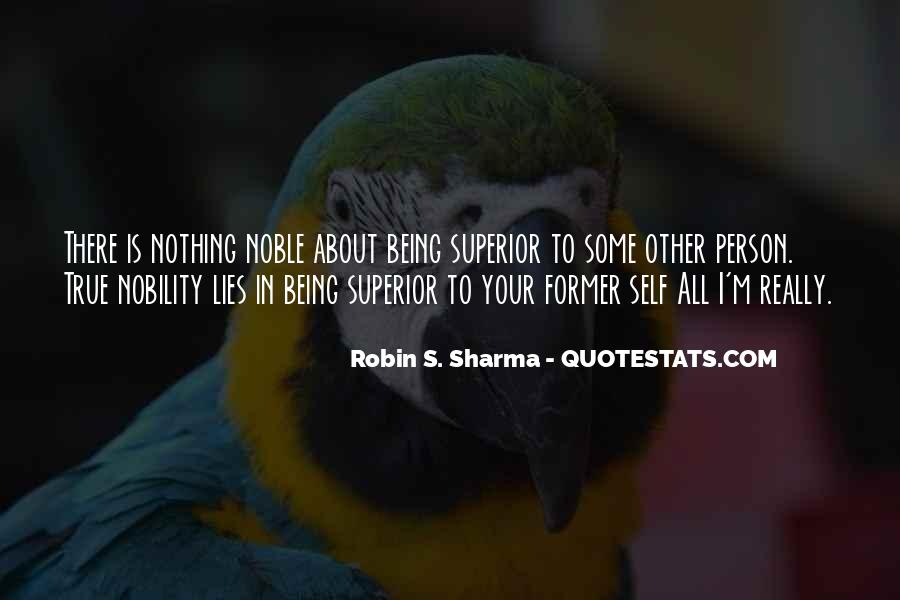 Quotes About Being Noble #1105040