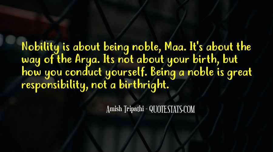 Quotes About Being Noble #1182587