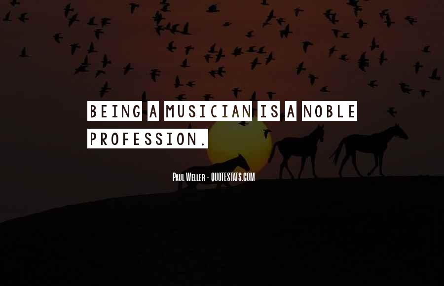 Quotes About Being Noble #1245104