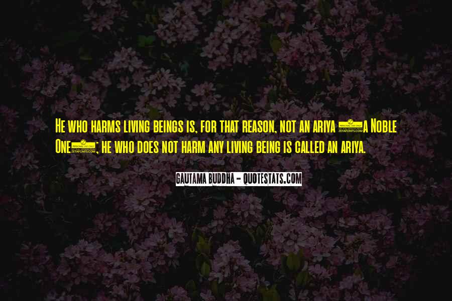 Quotes About Being Noble #1382965
