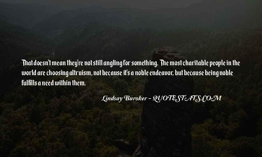 Quotes About Being Noble #1386512