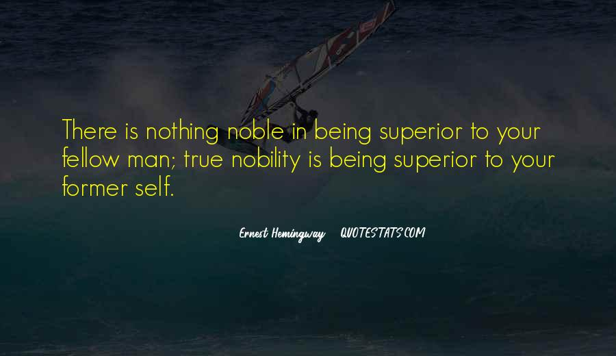 Quotes About Being Noble #1561193