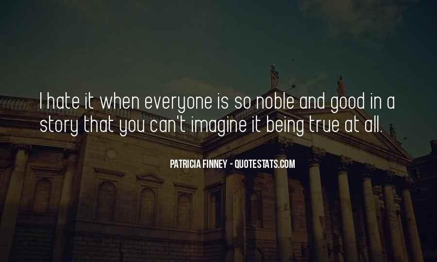 Quotes About Being Noble #1600012