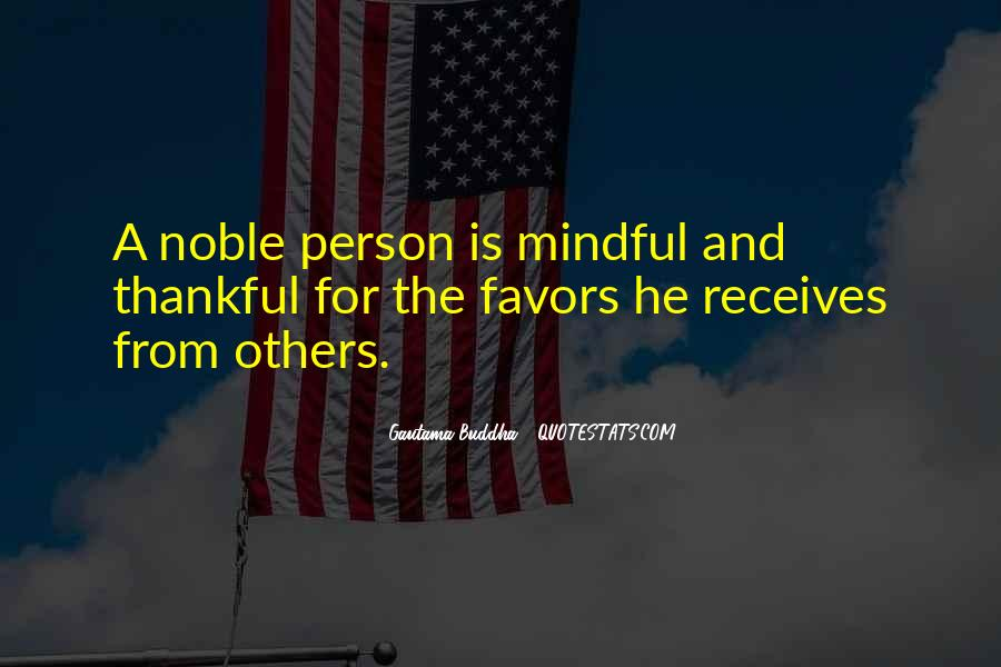 Quotes About Being Noble #1707187