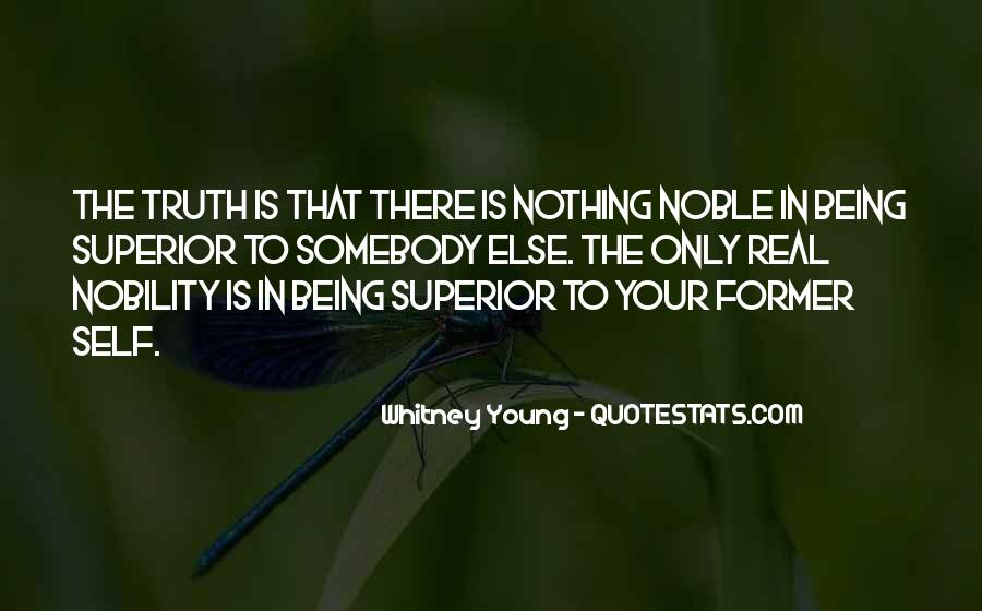 Quotes About Being Noble #179446