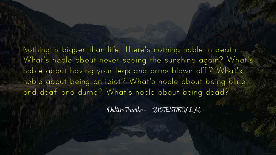 Quotes About Being Noble #229085