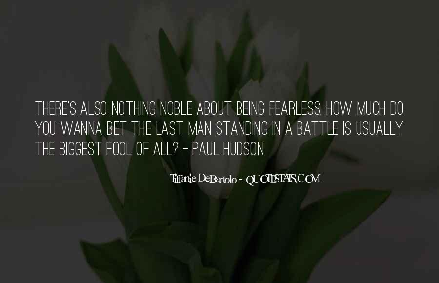 Quotes About Being Noble #236462