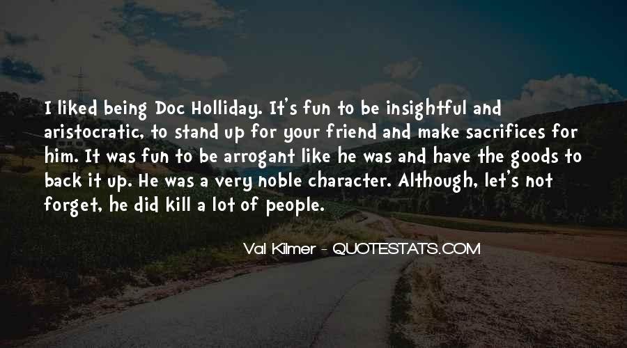Quotes About Being Noble #643314