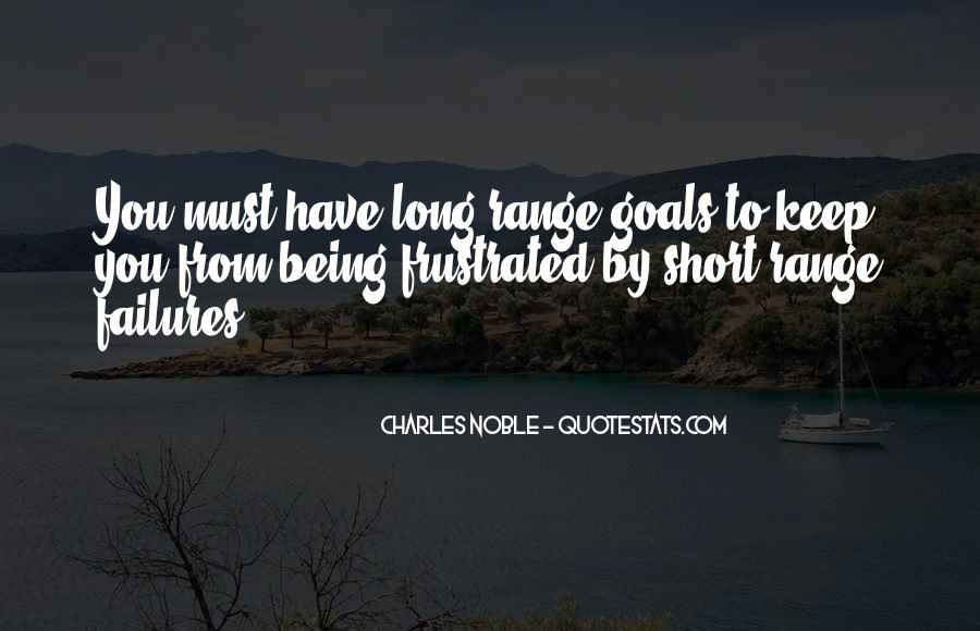 Quotes About Being Noble #716962