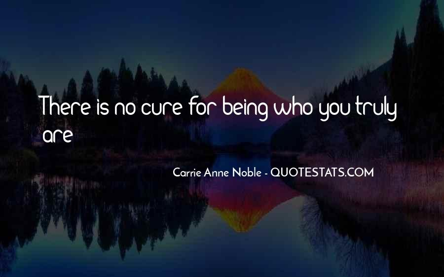 Quotes About Being Noble #835860