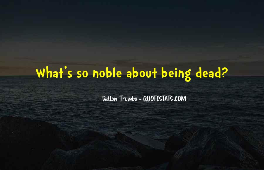 Quotes About Being Noble #994673