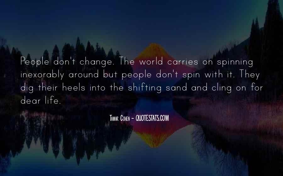 Spin My World Around Quotes #1302133