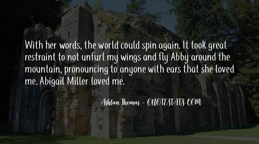 Spin My World Around Quotes #335375
