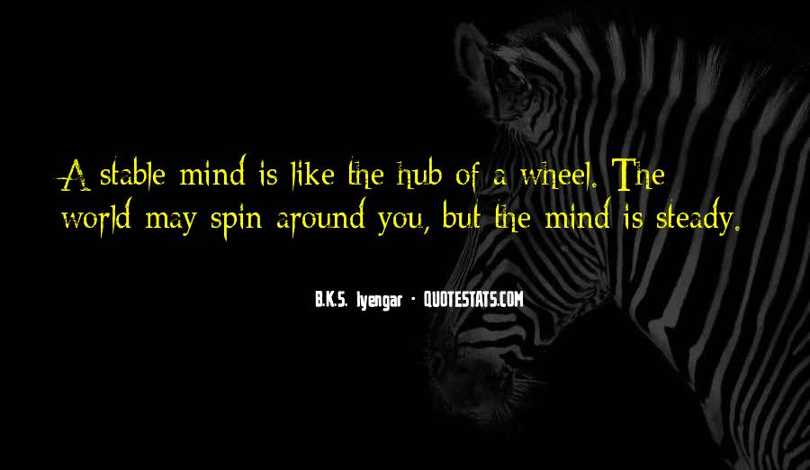 Spin My World Around Quotes #916960