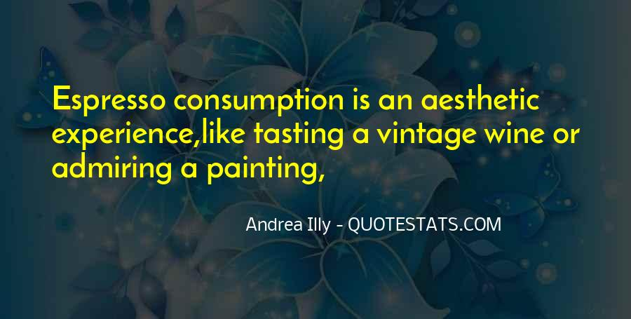 Quotes About Aesthetic Experience #1077708