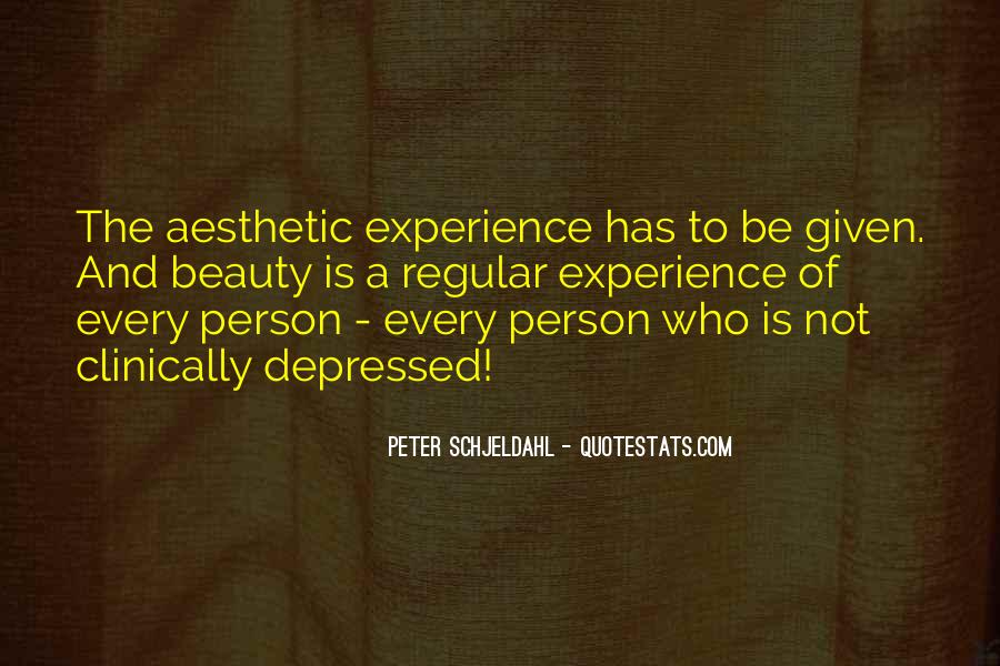 Quotes About Aesthetic Experience #186470