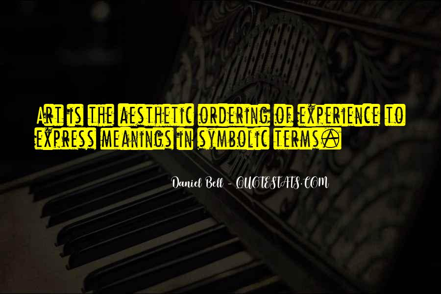 Quotes About Aesthetic Experience #405154