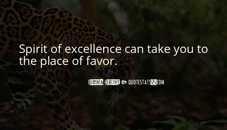 Spirit Of Excellence Quotes #1278682