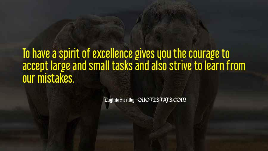 Spirit Of Excellence Quotes #1320835