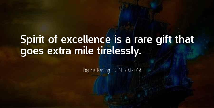 Spirit Of Excellence Quotes #1453272