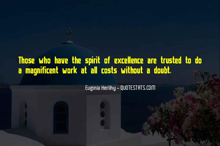Spirit Of Excellence Quotes #626817