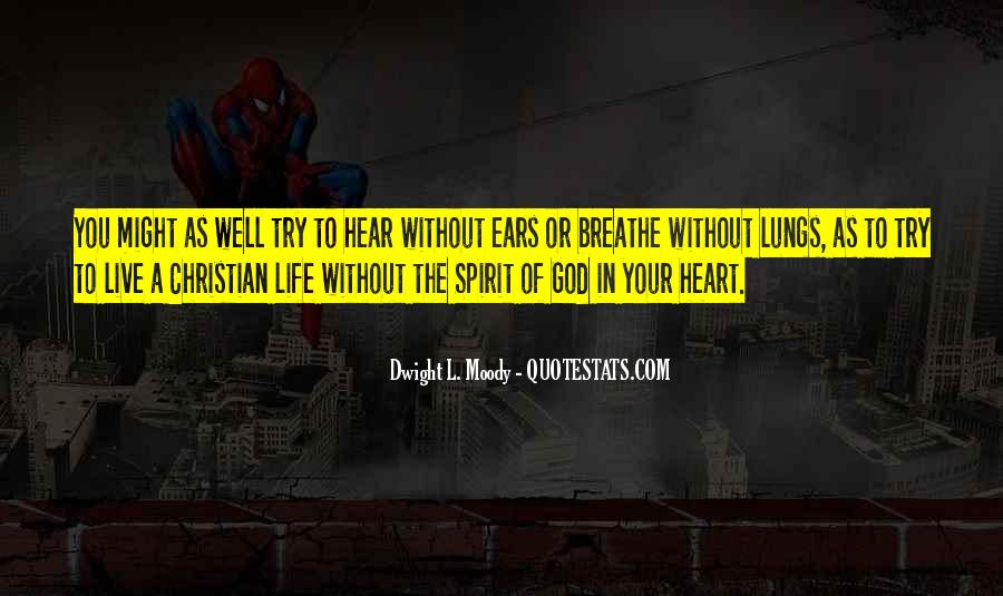 Spirit Of Life Quotes #150929