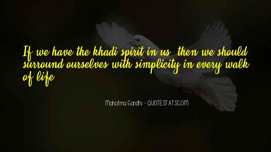 Spirit Of Life Quotes #173483