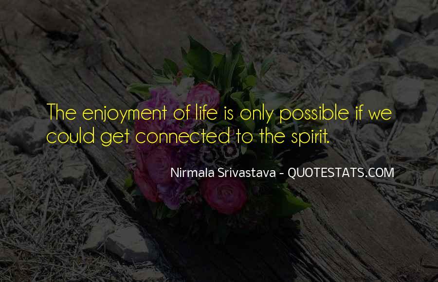 Spirit Of Life Quotes #188059